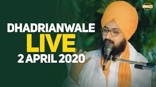 2Apr2020 Live Kirtan by Dhadrianwale from Gurdwara Parmeshar Dwar