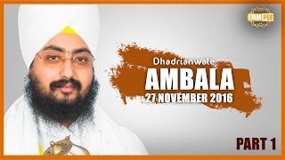 Tudh Dithe Sache Patshah Part 1 of 2 27_11_2016 Ambala Dhadrianwale