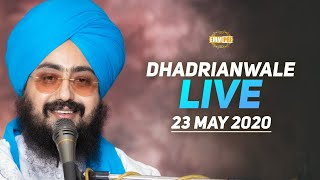23 May 2020 Live Diwan Dhadrianwale from Gurdwara Parmeshar