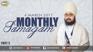 Part 2 - 4 MARCH 2017 - MONTHLY DIWAN - Prabh Dori Hath Tumhare | Bhai Ranjit Singh Dhadrianwale