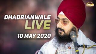 10 May 2020 - Diwan from Gurdwara Parmeshar Dwar Sahib | Bhai Ranjit Singh Dhadrianwale