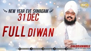 FULL DIWAN - NEW YEAR EVE SAMAGAM - G Parmeshar Dwar 31 Dec 2017 | Dhadrian Wale
