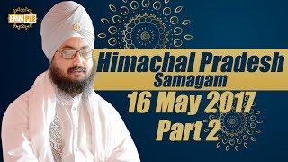 Part 2 - Himachal Pradesh Samagam 2017 -16_5_2017 | Dhadrian Wale