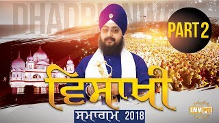 Part 2 -VAISAKHI SAMAGAM 2018 - FULL HD - 14 April 2018