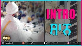 5_4_2017 - INTRO  Shaan -  Bhullar Heri Dhuri Sangrur Bhai Ranjit Singh Ji Khalsa