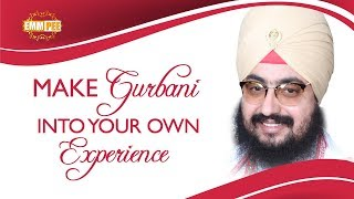 Experience the Gurbani in Practical ways | Bhai Ranjit Singh Dhadrianwale