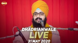 31 May 2020 Live Diwan Dhadrianwale from Gurdwara Parmeshar