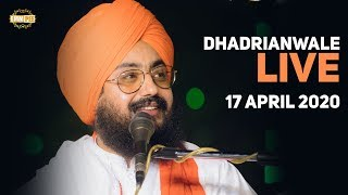 17 Apr 2020 Live Diwan at Gurdwara Parmeshar Dwar Sahib Patiala | Bhai Ranjit Singh Dhadrianwale