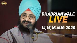 16 Aug 2020 - Live Diwan Dhadrianwale from Gurdwara Parmeshar Dwar Sahib
