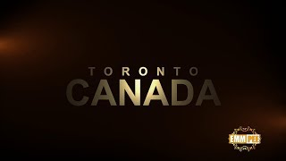 7 -10 JUNE 2018 - Event Details  CANADA - TORONTO TOUR